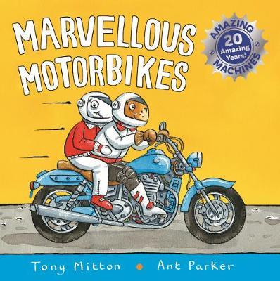 Marvellous Motorbikes (Amazing Machines)