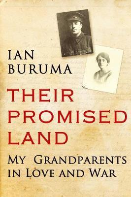 Their Promised Land My Grandparents in Love and War