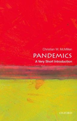 Pandemics : A Very Short Introduction