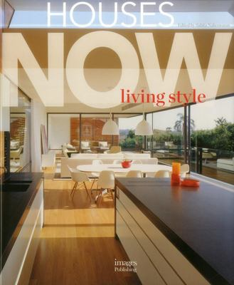 Houses Now: Living Style