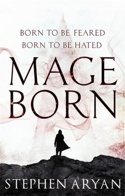 Mageborn (#1 Age of Dread)