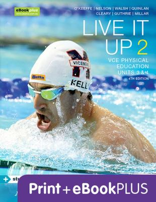 Live It Up 2 VCE Units 3 and 4 4E eBookPLUS & Print + StudyOn VCE Physical Education Units 3 and 4 2E