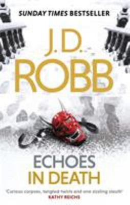 Echoes in Death (In Death # 44)