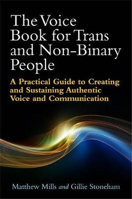 The Transgender Experience: Voice and Communication Therapy from the Inside