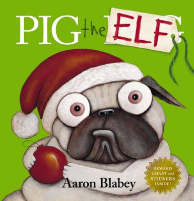 Pig the Elf (HB + Reward Chart and Stickers)