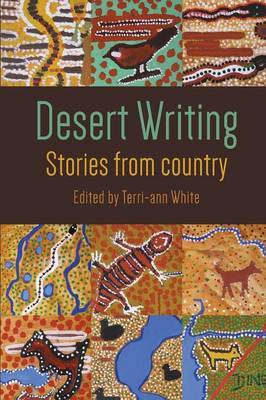 Desert Writing : Stories from Country