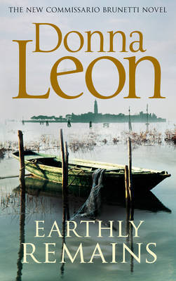 Earthly Remains (Brunetti #26)