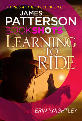 Learning to Ride (Bookshots)