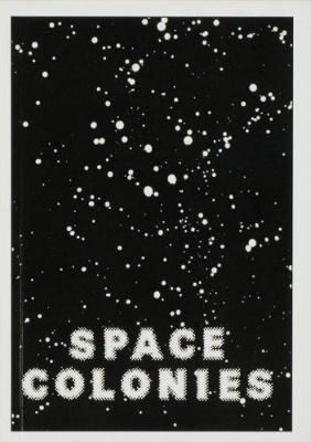 Space Colonies - A Galactic Freeman's Journal