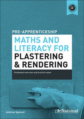 A+ Pre-apprenticeship Maths and Literacy for Plastering and Rendering