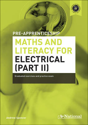 A+ International Pre-apprenticeship Maths and Literacy for Electrical (Part II)