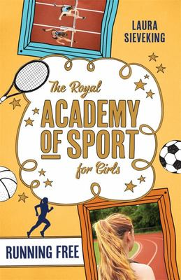 Running Free (The Royal Academy of Sport for Girls #4)