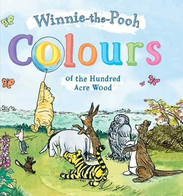 Colours of the Hundred Acre Wood (Winnie the Pooh)