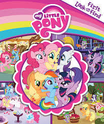 My Little Pony (First Look & Find)