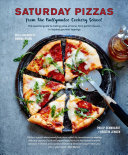 Saturday Pizzas from the Ballymaloe Cookery School : The Essential Guide to Making Pizza at Home, from Perfect Classics to Inspired Gourmet Toppings