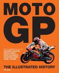 Moto GP The Illustrated History