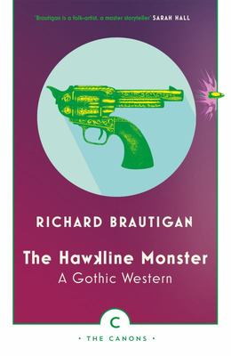 The Hawkline Monster : A Gothic Western