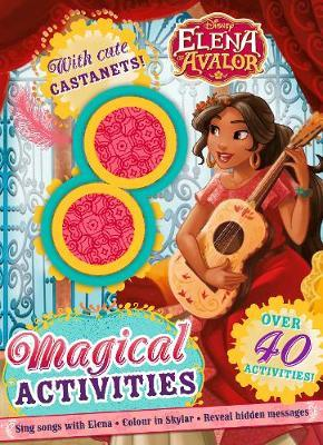 Disney Elena of Avalor Magical Activities: With Cute Castanets!