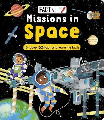 Factivity Missions in Space: Discover 60 Flaps and Learn the Facts