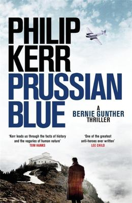 Prussian Blue (Bernie Gunther #12)