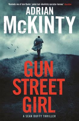 Gun Street Girl (Sean Duffy #4)