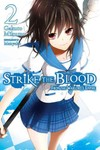 Strike the Blood 2 : From the Warlord's Empire