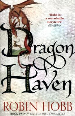 Dragon Haven (Rain Wild Chronicles #2)