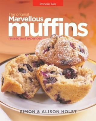Marvellous Muffins - revised and expanded