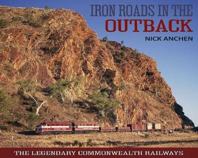 Iron Roads in the Outback (HB)