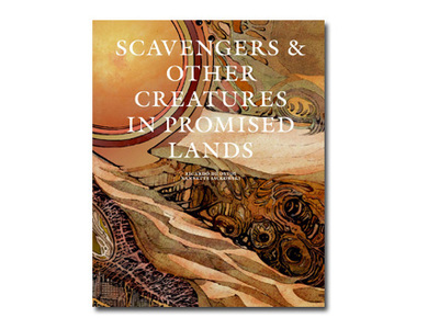 Scavengers & Other Creatures in Promised Lands