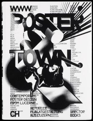 Poster Town - Luzern and its Graphic Design Community