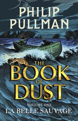 La Belle Sauvage (The Book of Dust #1) HB
