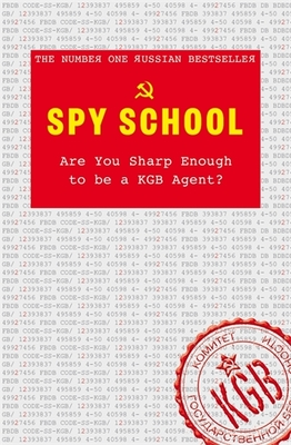 Spy School : Are You Sharp Enough to Be a KGB Agent?