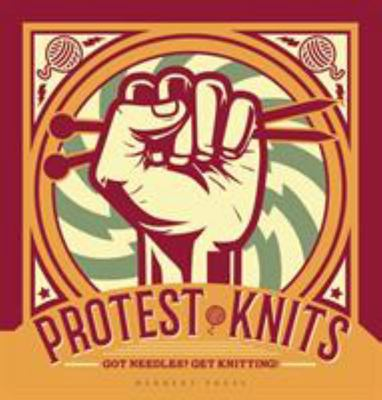 Protest Knits: Got needles?  Get knitting