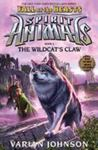 The Wildcat's Claw (Spirit Animals: Fall of the Beasts #6)