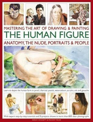 Mastering the Art of Drawing & Painting the Human Figure