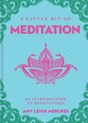 A Little Bit of Meditation: An Introduction to Mindfulness