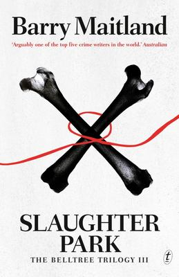 Slaughter Park (Belltree Trilogy #3)