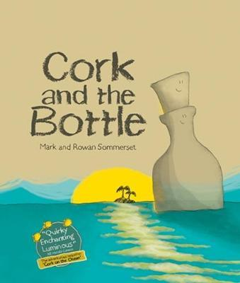 Cork and the Bottle