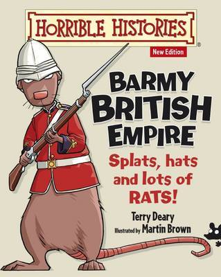 Barmy British Empire (Horrible Histories Junior)