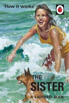 The Sister (Ladybird How It Works)