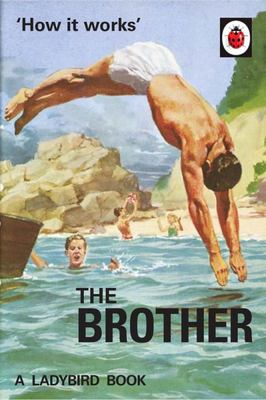 The Brother (Ladybirds How It Works)