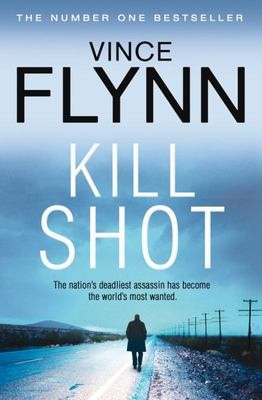 Kill Shot (Mitch Rapp #2)