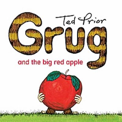 Grug & The Big Red Apple