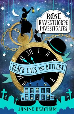 Black Cats and Butlers (Rose Raventhorpe Investigates #1)