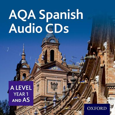AQA A Level Spanish for 2016 (A Level/Key Stage 5): AS Year 1 Spanish Audio CD Pack