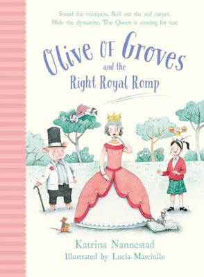 Olive of Groves and the Right Royal Romp: Olive of Groves #3