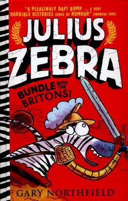 Bundle with the Britons! (Julius Zebra #2 HB)
