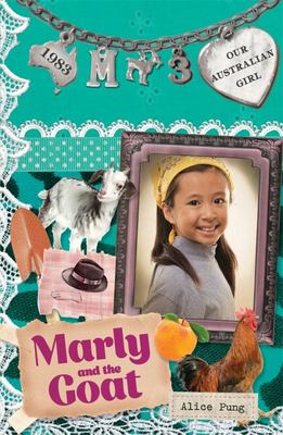 Marly and the Goat (Our Australian Girl Marly #3)
