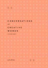 Conversations With Creative Women